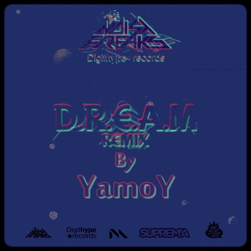The Noisy Freaks - D.R.E.A.M - Yamoy Remix - FREE DL