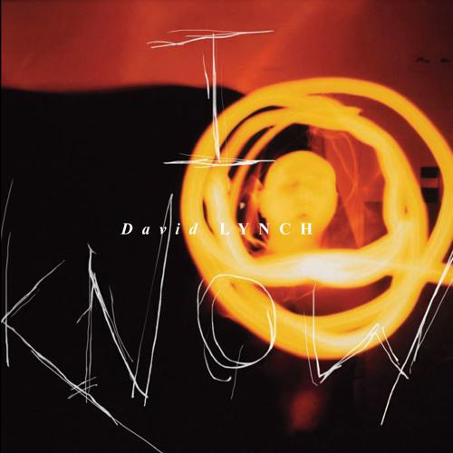 David Lynch - I Know [Original]
