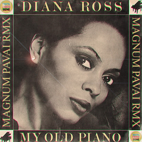 Diana Ross - My Old Piano (Magnum Pavai rmx)