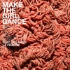 Free Download Make The Girl Dance - Wall Of Death feat. Solange La Frange Indiscreet Remix Mp3