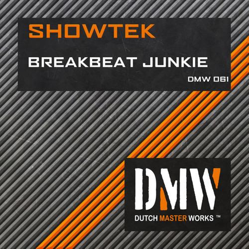 Showtek - Breakbeat Junkie