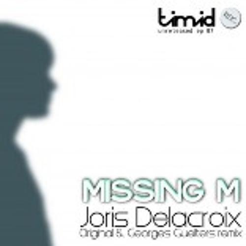 Joris Delacroix - Missing M (Original Mix)