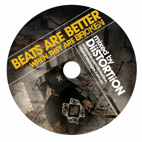 DiiSTORTiiON - Beats are Better when they are Broken (NOV 2010)