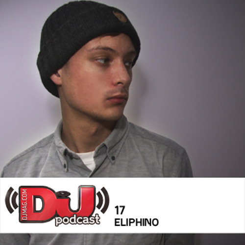 DJ Weekly Podcast 17: Eliphino