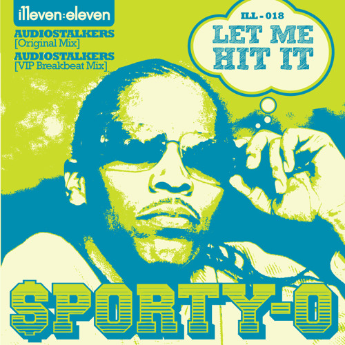 "Sporty-O - ""Let Me Hit It"" (Audiostalkers VIP Breakbeat Mix)"