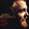 "Marc Broussard - ""Love And Happiness"""