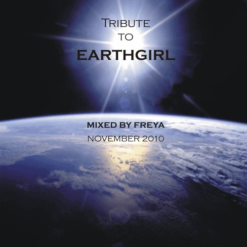 FREYA: Tribute to Earthgirl (November 2010)
