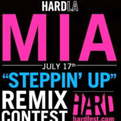 [HARD LA/ M.I.A.] M.I.A. - Steppin Up (Justin Perea Remix)