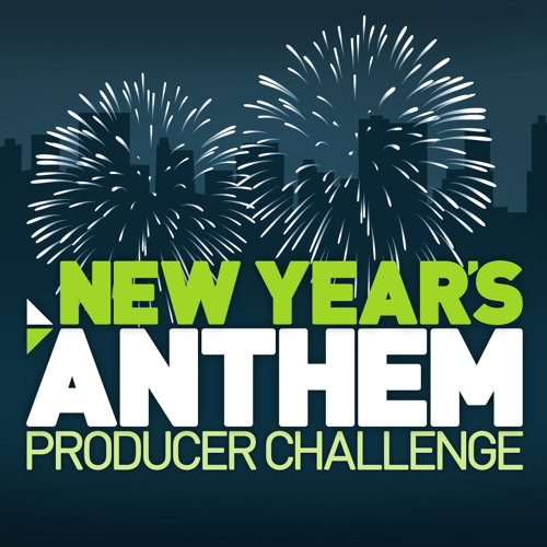 New Year's Anthem Producer Challenge