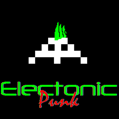 Electronic Punk  (Fair Warning: Non-Electronic-Punk tracks will be removed.)