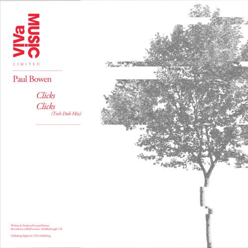 VIVa Limited 004 /// Paul Bowen - Clicks (Original Tech Mix)
