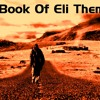 D24 - The Book Of Eli Theme