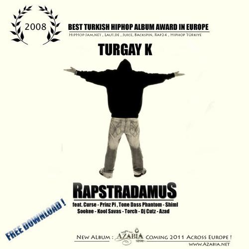 Rapstradamus Album ( Best Turkish Rap Album 2008 in Europe ) by