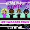 Black Eyed Peas ft. Afrojack - The Time (Dirty Bit - Lee Swagger Remix)