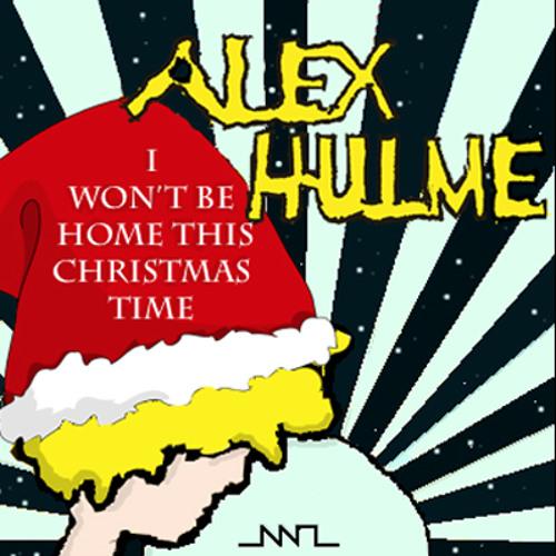 Alex Hulme - I Won't Be Home This Christmas Time