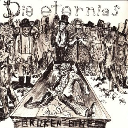 DIE ETERNIAS - BROKEN BONES