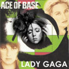 Don't Turn Around Alejandro (SharkDaddyZ Mashup) - Lady Gaga vs Ace of Base