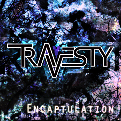 Travesty - Encaptulation