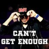 Young JV - Can't Get Enough ft. August Rigo