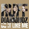 Do It Like Me (Bump N Grind Remix)