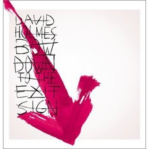 Bad Thing by David Holmes feat. Jon Spencer