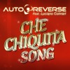 AUTOREVERSE Feat. Luciano Colman - Hey Little Girl (Che Chiquita song)