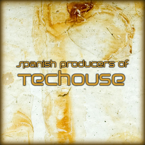 Spanish producers of Techouse