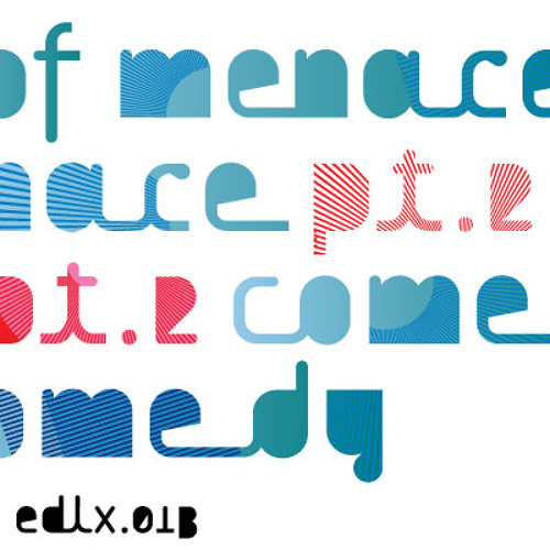 EDLX.013 Terence Fixmer - Comedy Of Menace pt.2