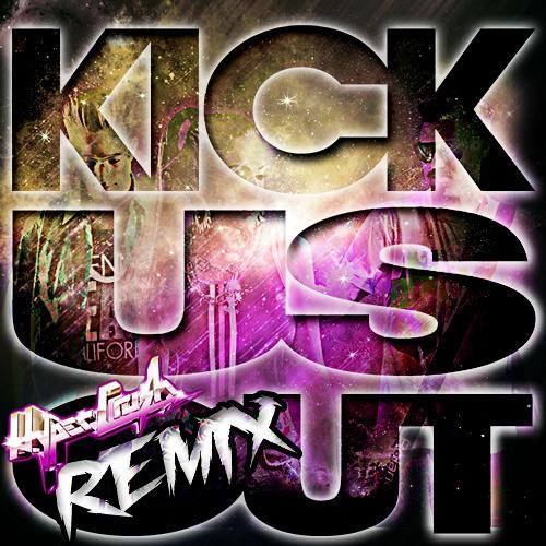 Kick Us Out (HYPER CRUSH REMIX)