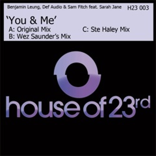 Benjamin Leung, Def Audio & Sam Fitch feat. Sarah-Jane - You & Me