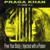 Praga Khan injected with a poison - bongovalve dubstep remix