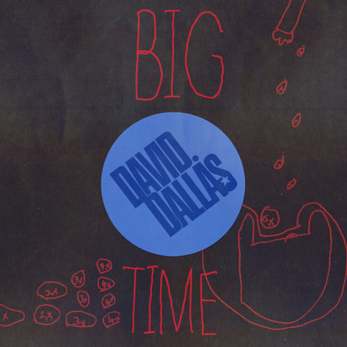 "David Dallas ""Big Time"""