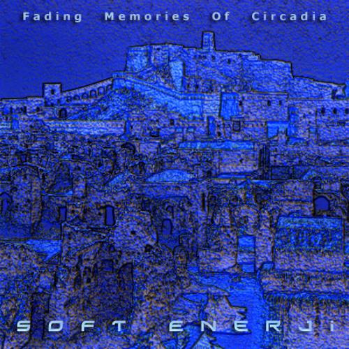 Fading Memories Of Circadia