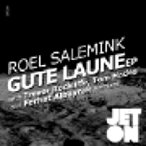 Roel Salemink - Gute Launen (Ferhat Albayrak  Remix) JET016