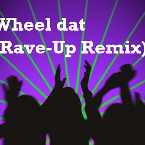 LGG ft. MCX - Wheel Dat (Rave-Up remix)