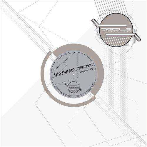 Uto Karem - Utopolys (Original Mix) [Agile Recordings]