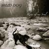 MUD DOG - Drivin' Me Crazy