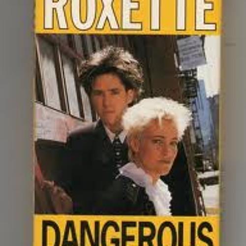 Roxette - Dangerous - Dance remix