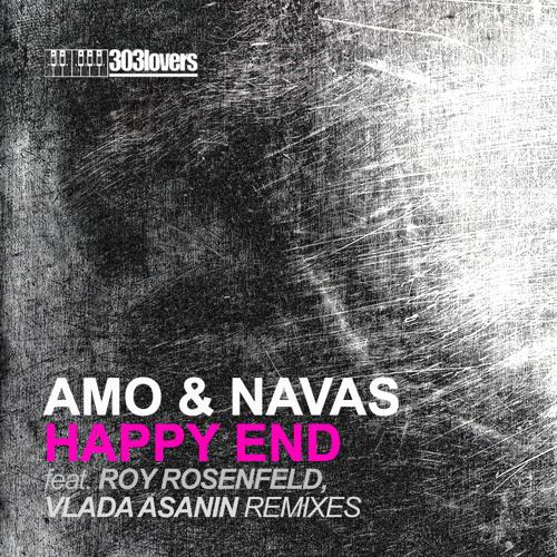 Amo & Navas - Happy End (Roy RosenfelD Remix) [303Lovers]