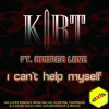 KORT ft Andrea Love - I Can't Help Myself - Full Vocal Piano Mix
