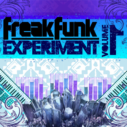 FreakFunk Experiment Vol 1