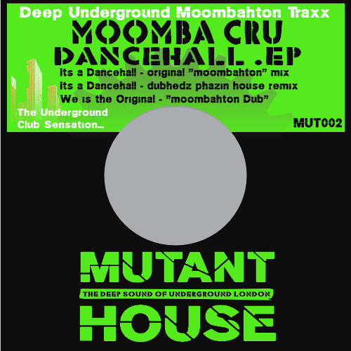 Moomba Cru - Its a Dancehall original moombahton mix