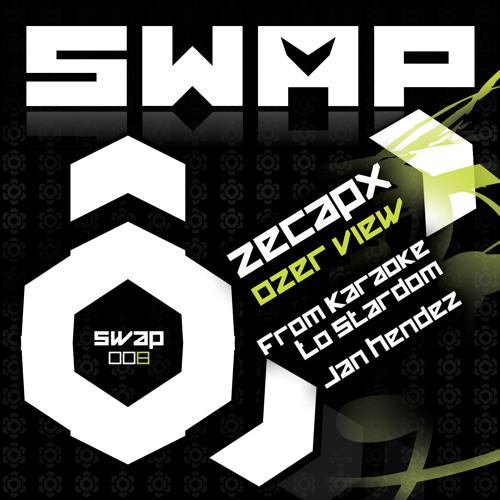 [Swap008] Zecapx - 'Ozer View'