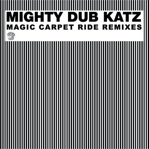 Mighty Dub Katz: Magic Carpet Ride (Keith & Supabeatz Remix)