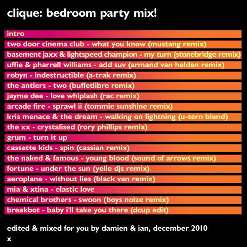 Clique - Bedroom Party Mix!