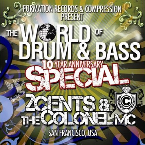 The World of Drum & Bass 2009: 2Cents & The Colonel (pt. 1)