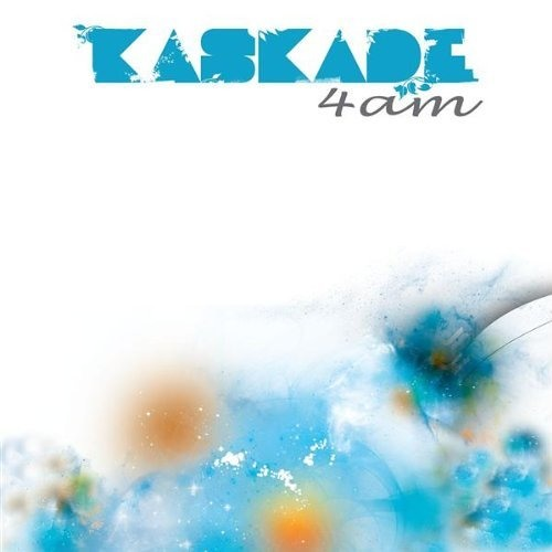 Kaskade - 4am (Adam K & Soha Remix)