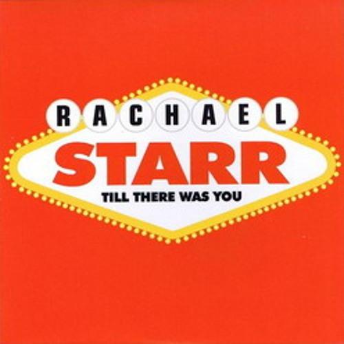 Rachael Starr - Till There Was You (Gabriel & Dresden Mix)