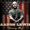 "Aaron Lewis - ""Country Boy"""