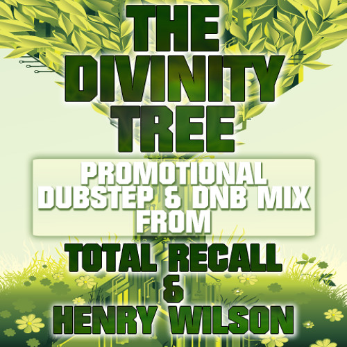 TOTAL RECALL & HENRY WILSON: THE DIVINITY TREE